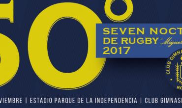 """Se viene el 50º Seven Nocturno """"Miguel A. Senatore"""""""